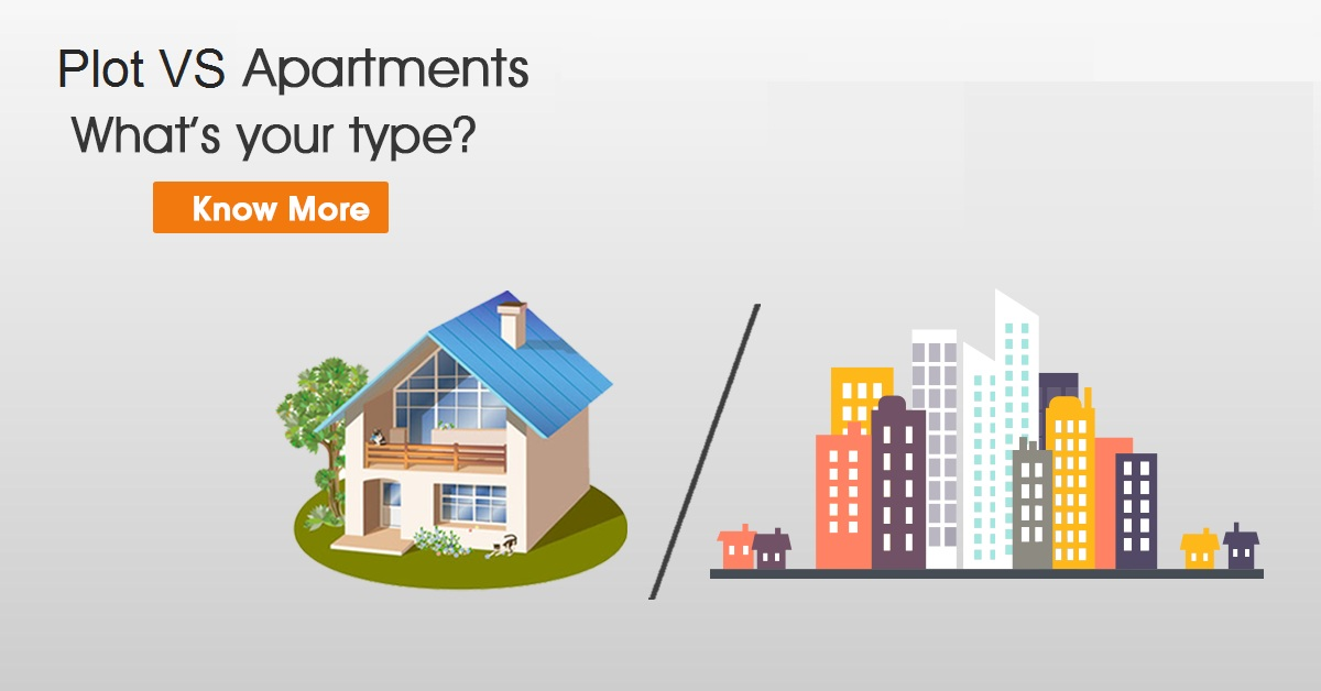 Plot or Apartment Which is Best for Future Investment